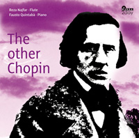 "Reza Najfar, Fausto Quintaba - ""The other Chopin"""
