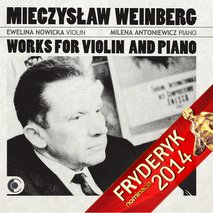"Mieczysław Weinberg - ""Works for Violin and Piano"""